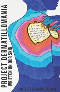 "Resource Review: Laura Barton's ""Project Dermatillomania: Written on Our Skin"""